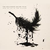 The-Dillinger-Escape-Plan-One-of-Us-is-the-Killer